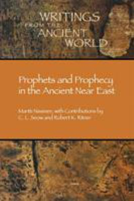 Prophets and Prophecy in the Ancient Near East 9781589830271