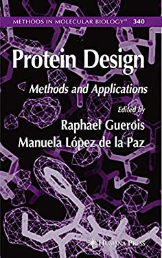 Protein Design: Methods and Applications 9781588295859