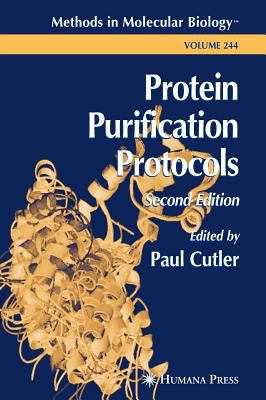 Protein Purification Protocols 9781588290670