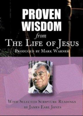 Proven Wisdom from the Life of Jesus 9781589266803
