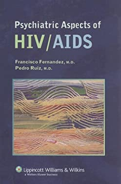 Psychiatric Aspects of HIV/AIDS 9781582557137