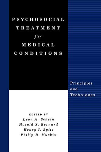 Psychosocial Treatment for Medical Conditions: Principles and Techniques 9781583913666