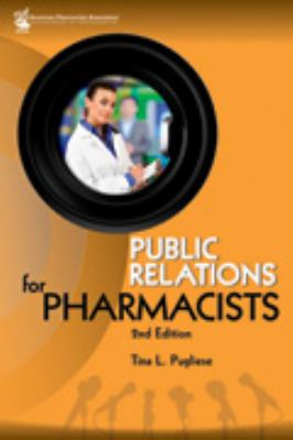 Public Relations for Pharmacists 9781582121215