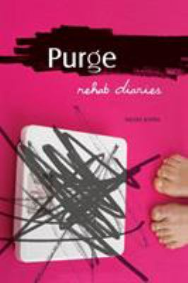 Purge: Rehab Diaries 9781580052740