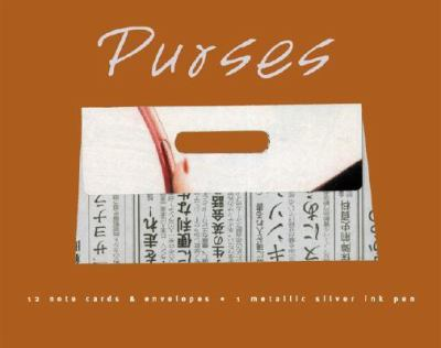 Purses - Boxed Note Cards with Gel Pen [With Pen] 9781584792055