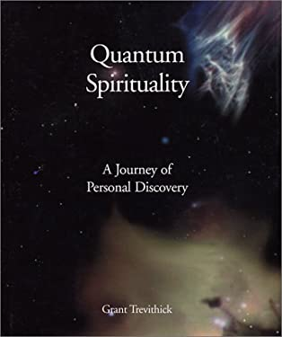 Quantum Spirituality: A Journey of Personal Discovery 9781589370890