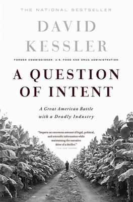Question of Intent: A Great American Battle with a Deadly Industry 9781586481216