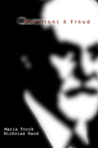 Questions A Freud: Du Devenir de La Psychanalyse 9781583487075