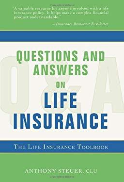 Questions and Answers on Life Insurance: The Life Insurance Toolbook 9781583484708