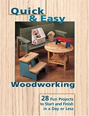 Quick & Easy Woodworking 9781581593440