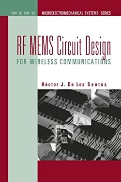 RF Mems Circuit Design for Wireless Communications 9781580533294