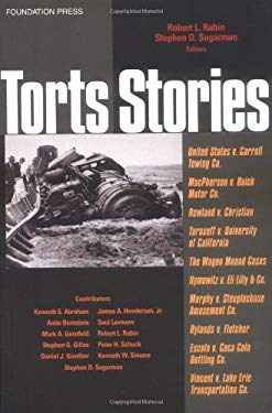 Rabin and Sugarman's Torts Stories (Stories Series) 9781587785030