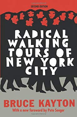 Radical Walking Tours of New York City 9781583225547