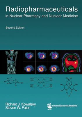 Radiopharmaceuticals in Nuclear Pharmacy and Nuclear Medicine 9781582120317