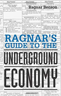 Ragnar's Guide to the Underground Economy 9781581600117