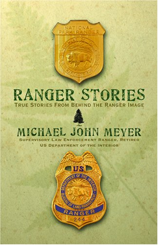 Ranger Stories: True Stories Behind the Ranger Image 9781583851142