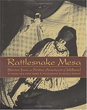 Rattlesnake Mesa: Stories from a Native American Childhood 9781584302315