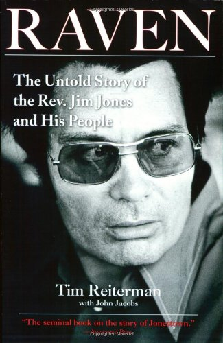 Raven: The Untold Story of the Rev. Jim Jones and His People 9781585426782
