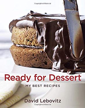 Ready for Dessert: My Best Recipes 9781580081382