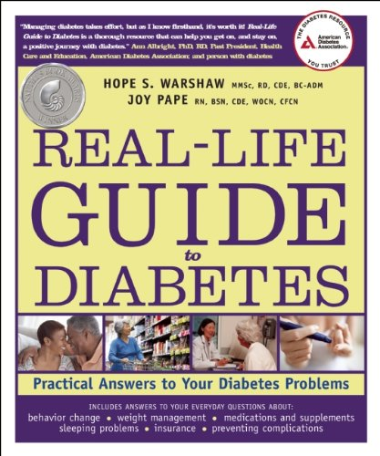 Real-Life Guide to Diabetes: Practical Answers to Your Diabetes Problems 9781580403146