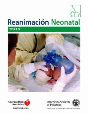 Reanimacion Neonatal [With DVD-ROM] 9781581101898