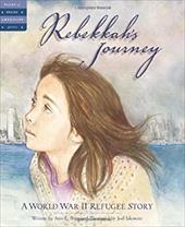 Rebekkah's Journey: A World War II Refugee Story 7182501