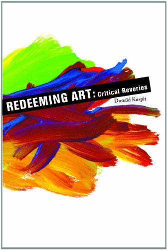 Redeeming Art Redeeming Art Redeeming Art: Critical Reveries Critical Reveries Critical Reveries 9781581150551