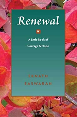 Renewal: A Little Book of Courage & Hope 9781586380342
