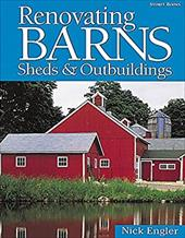 Renovating Barns, Sheds & Outbuildings 7137651