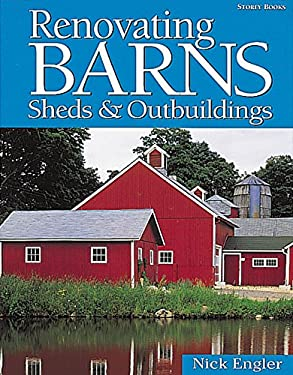 Renovating Barns, Sheds & Outbuildings 9781580172165
