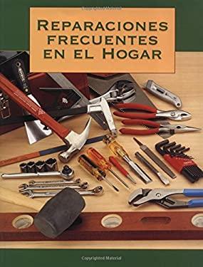 Reparaciones Frecuentes En El Hogar: Everyday Home Repairs