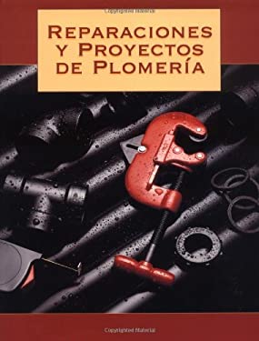 Reparaciones y Proyectos de Plomeria = Home Plumbing Projects and Repairs