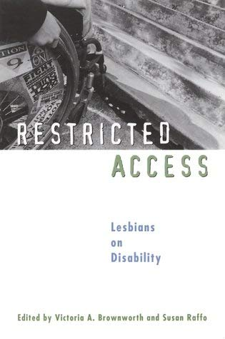 Restricted Access: Lesbians on Disability 9781580050289