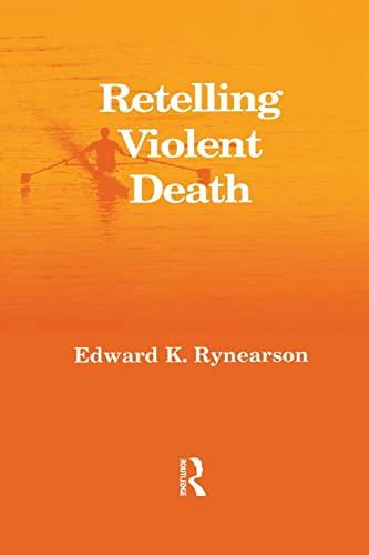 Retelling Violent Death 9781583913635