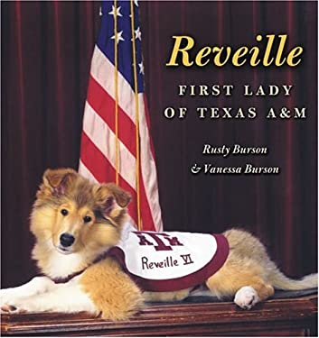 Reveille: First Lady of Texas A&m 9781585443482