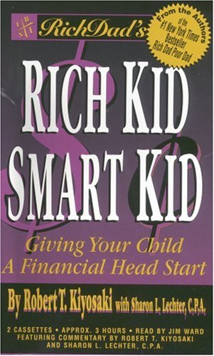 Rich Dad's Rich Kid, Smart Kid: Giving Your Children a Financial Headstart 9781586210380
