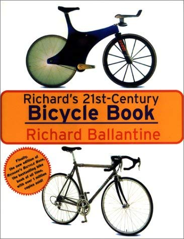 Richard's 21st Century Bicycle Book 9781585671120