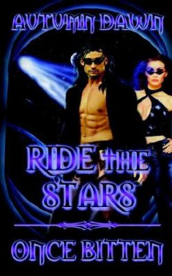 Ride the Stars/Once Bitten 9781586087302