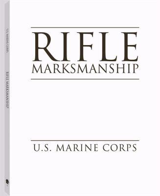 Rifle Marksmanship 9781581603163