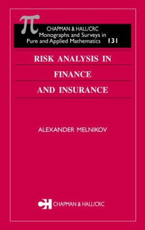 Risk Analysis in Finance and Insurance 9781584884293