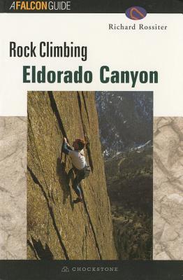 Rock Climbing Eldorado Canyon 9781585920310