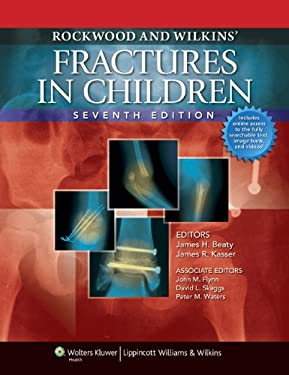 Rockwood and Wilkins' Fractures in Children [With Access Code] 9781582557847