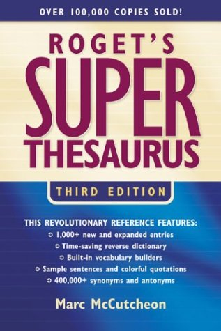 Roget's Super Thesaurus 9781582972541