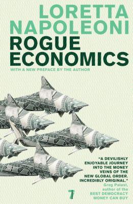 Rogue Economics: Capitalism's New Reality