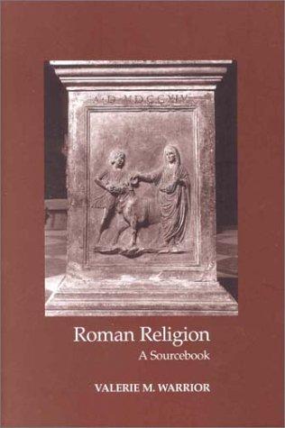 Roman Religion: A Sourcebook 9781585100309
