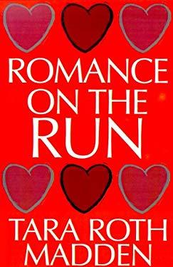 Romance on the Run 9781585861408