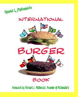 Ronald McDonald's International Burger Book 9781587362675