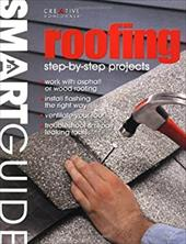 Roofing: Step-By-Step Projects 7136868