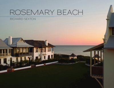 Rosemary Beach 9781589804036