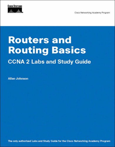 Routers and Routing Basics: CCNA 2 Labs and Study Guide 9781587131677